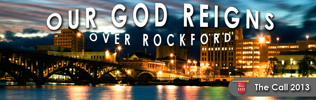 Our God Reigns Over Rockford Illinois - The Call Rockford
